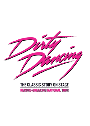 Dirty Dancing UK Tour