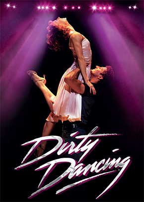 Dirty Dancing, Aldwych Theatre