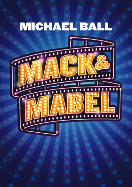 Michael Ball in Mack & Mabel poster